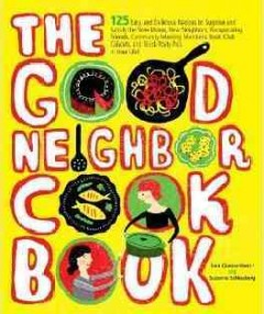 The Good Neighbor Cookbook