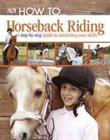 How To-- Horseback Riding