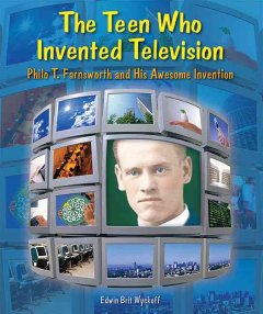 The Teen Who Invented Television