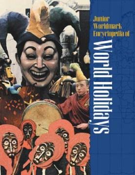 Junior Worldmark Encyclopedia of World Holidays