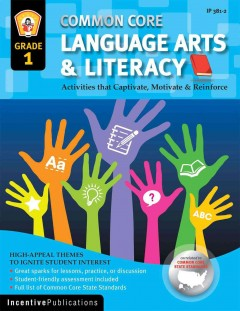 Common Core Language Arts and Literacy. : Grade 1