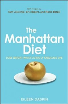 The Manhattan Diet