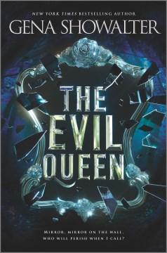 The Evil Queen (Original)