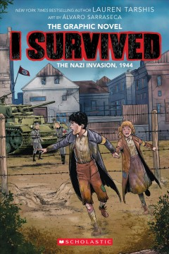 I Survived the Nazi Invasion, 1944 (I Survived Graphic Novel #3): A Graphix Book