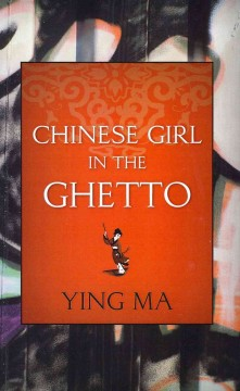 Chinese Girl in the Ghetto