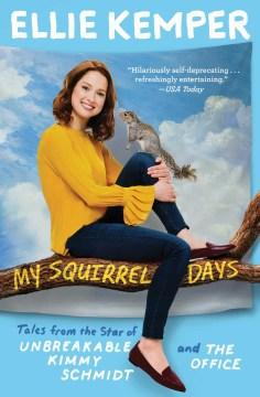 My Squirrel Days