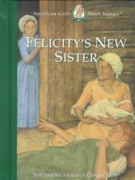 Felicity's New Sister