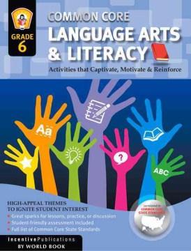 Common Core English Language Arts, Grade 6