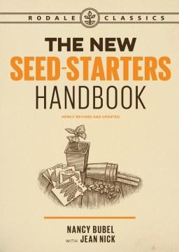 The New Seed Starters Handbook