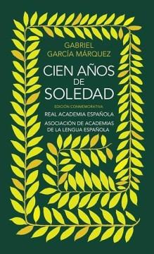 Cien Anos de Soledad/ One Hundred Years of Solitude