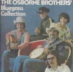 The Osborne Brothers' Bluegrass Collection