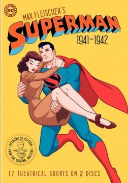 Max Fleischer's Superman, 1941-1942
