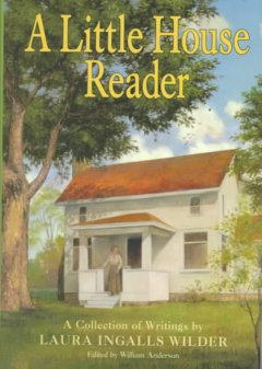 A Little House Reader