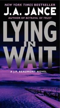 Lying in Wait