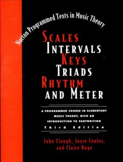 Scales, Intervals, Keys, Triads, Rhythm, and Meter