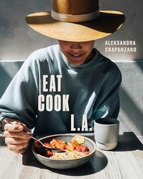 Eat. Cook. L.A