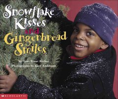 Snowflake Kisses and Gingerbread Smiles