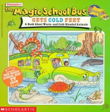 Scholastic's The Magic School Bus Gets Cold Feet