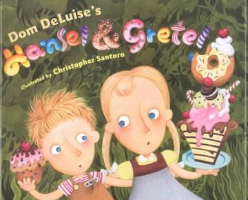 Dom DeLuise's Hansel & Gretel