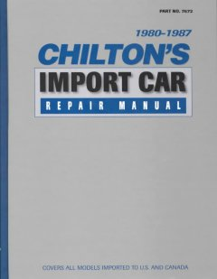 Chilton's Import Car Manual, 1980-1987