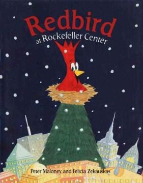 Redbird at Rockefeller Center