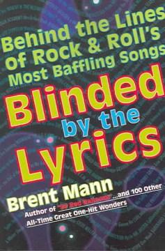 Blinded by the Lyrics