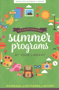 Transforming Summer Programs at your Library