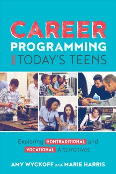 Career Programming for Today's Teens