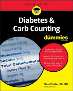 Diabetes & Carb Counting for Dummies, [2017]