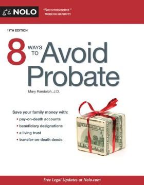 8 Ways to Avoid Probate, [2016]