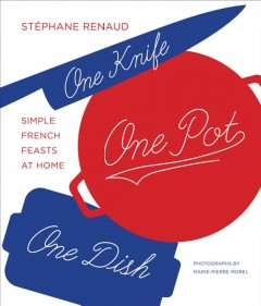One Knife, One Pot, One Dish