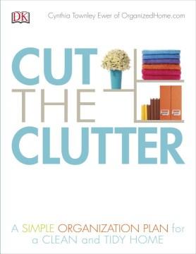 Cut the Clutter