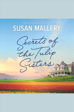 The Secrets Of The Tulip Sisters