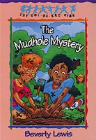 The Mudhole Mystery