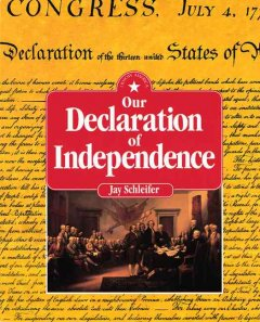 Our Declaration of Independence