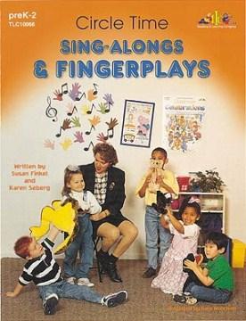 Circle Time Sing-alongs & Fingerplays