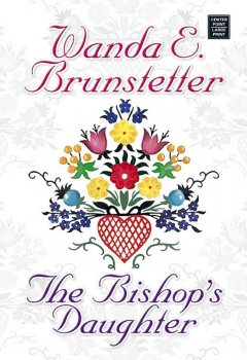 The Bishop's Daughter [LARGE PRINT]