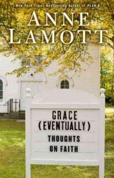 Grace (eventually)