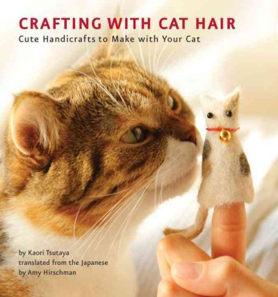 Cover image for Crafting With Cat Hair