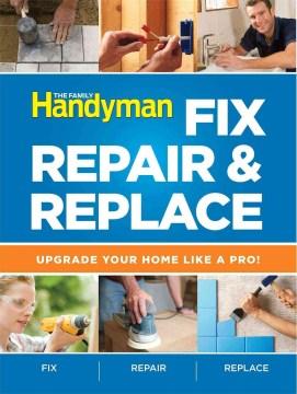 Fix, Repair & Replace