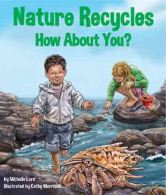 Nature Recycles