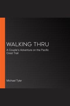 Walking Thru