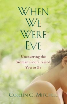 When We Were Eve