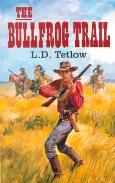 The Bullfrog Trail