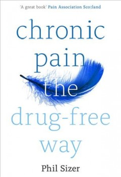 Chronic Pain the Drug-free Way