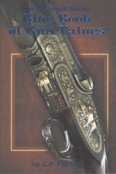 Blue Book of Gun Values, [2016]