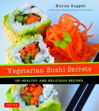 Vegetarian Sushi Secrets