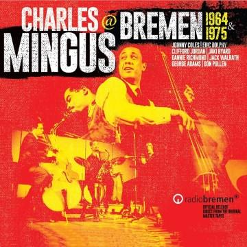 Charles Mingus @ Bremen