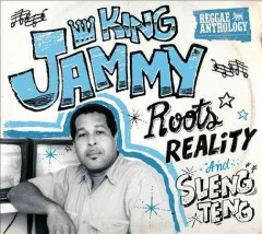 Roots, Reality and Sleng Teng