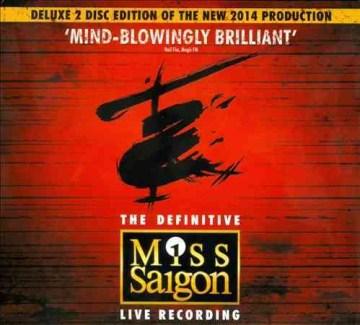 The Definitive Miss Saigon Live Recording